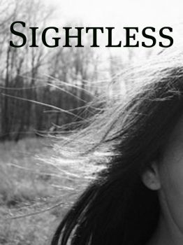 Sightless cover by Mossshine4