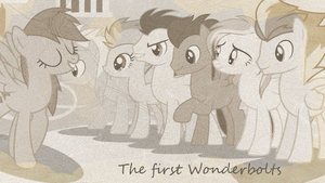 The First Wonderbolts (Wallpaper) by BurningMyElectronics