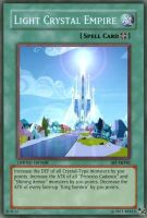 Light Crystal Empire (MLP): Yu-Gi-Oh! Card by PopPixieRex