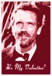 Hugh Laurie Valentine by NeonGlo