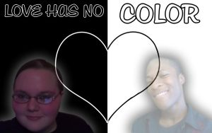 Love Has No Color Ft. US by PiinkylOve19