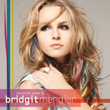 Hello My Name Is - Bridgit Mendler by FranceEditions