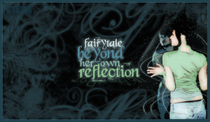 fairytale_beyond_reflection by cosmique69
