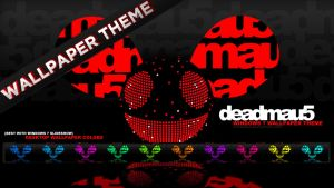 deadmau5 Wallpaper Theme REMIX by iNicKeoN