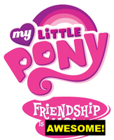 My Little Pony Friendship is Awesome Logo by DinobotEd