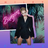 +Miley Cyrus - Bangerz (Deluxe Version) by kidrauhlslayer