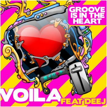 Groove Is In The Heart - Voila by Swixel