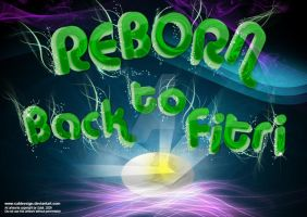 Reborn: Back to Fitri by saldeesign