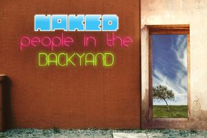 Naked people in the backyard by SubDooM