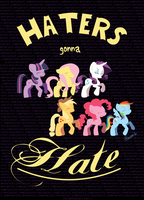 MLP FIM: Haters gonna hate by hinoraito