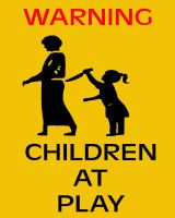 Warning Children at play by Rocail-Studios