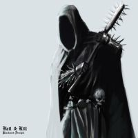 Hail and Kill: Blackened Disciple by OEVRLORD