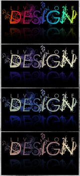 Live.Love.Design. - Variations by hrtlsangel