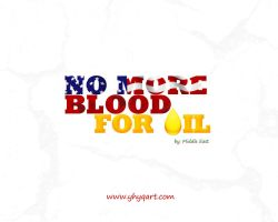 No More Blood For Oil by Designbolts
