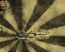 Those were the days by JollyJoker1411