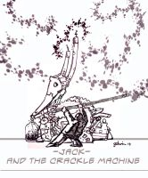 Jack and the crackle machine by lancgodwin