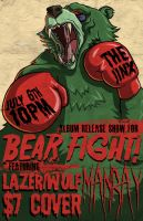 Bear Fight Album Release Poster by grimcinder