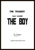 the tragedy that change the boy pg 21 by ziqman