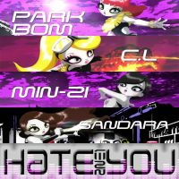2NE1 - Hate You by AHRACOOL