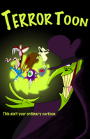 Terror Toon Movie Poster by maniacaldude