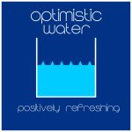 [Optimistic Water] by RabbitFromMars