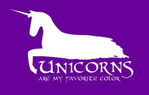 Unicorns Are My Favorite Color by squirrelfire