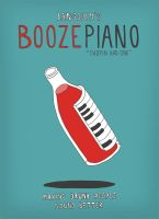 Boozepiano by laresistance