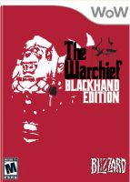 The Warchief Blackhand Edition by samutoka