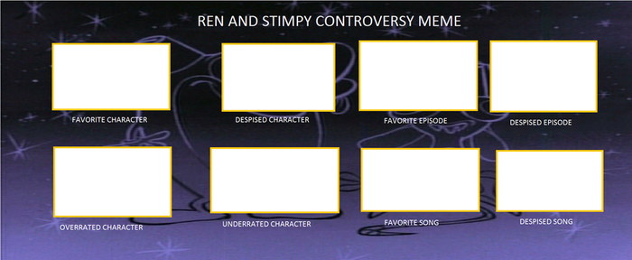 Ren and Stimpy Controversy Meme (Blank) by JAH99