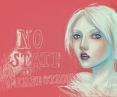 No State Of Perfection by Out-of-the-rain