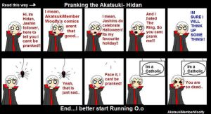 Pranking the Akatsuki- Hidan by AkatsukiMemberWoolfy