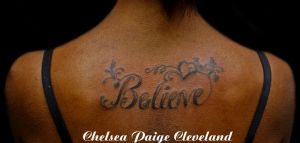 Believe w Filigree - Tattoo by Chelsea Cleveland by SmilinPirateTattoo
