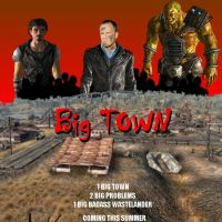 Big Town The movie by UndeadNed