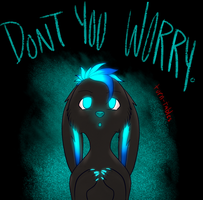 Don't you worry child by Cervides