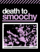 DEATH TO SMOOCHY by Shozen