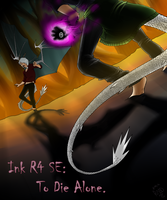 Ink R4 SE: To Die Alone Cover by RedMoonDragon