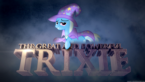The Great and Powerful Trixie by Tadashi--kun