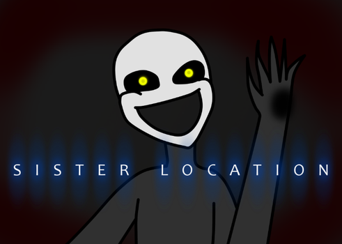 Sister Location Thumbnail 4 by Arotiar
