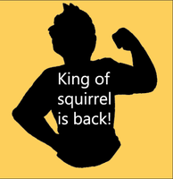 KING OF SQUIRRELS! by UnitatoPower