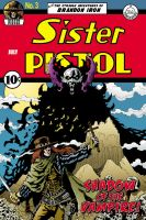 Sister Pistol #3 cover by Blade1158