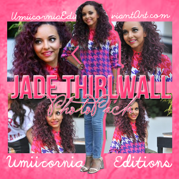 Photopack #03|Jade Thirlwall by UmiicorniaEditions