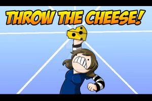THROW THE CHEESE by Hero-of-Awesome