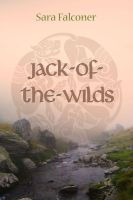 Book cover: Jack-of-the-Wilds by Windflug