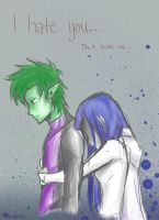 I hate you don't leave me-Beast Boy X Raven by MESS-Anime-Artist