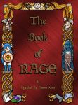 The Book of Rage NOW AVAILABLE! by demboys18