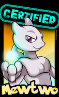 Certified Mewtwo! by MaryMouse by CyrusTarber