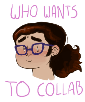 Who wants to collaborate? by horenaria