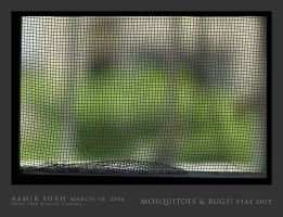 Mosquitoes  and Bugs STAY OUT by aash