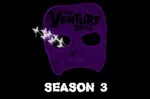 Venture Bros Season 3 by Danix54
