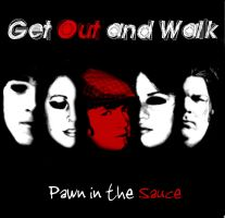 Get Out and Walk Cover by Skittyz